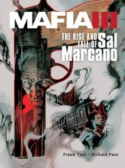 Mafia III The Rise & Fall of Sal Marcano