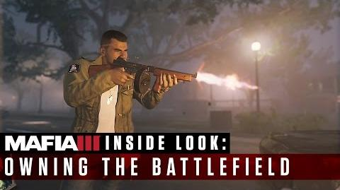 Mafia III - Inside Look - Owning the Battlefield