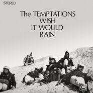 The Temptations - Wish it Would Rain