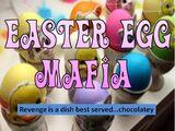 Easter Egg Mafia