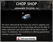 Chop Shop Level 14