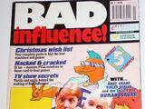 Bad Influence!