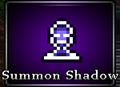 Summon Shadow