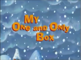 My One and Only Box