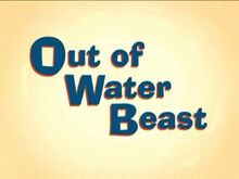 Out of Water Beast