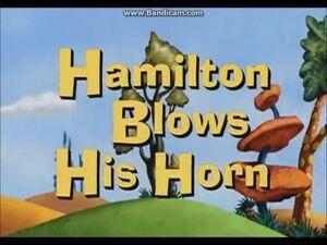 Hamilton Blows His Horn