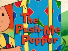 The Push-Me Popper