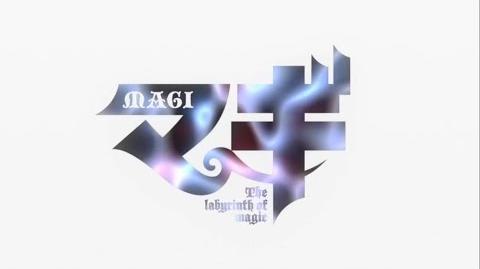 Magi Opening 1
