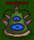 Mud King Karl