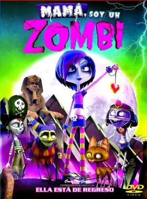 Mama soy un zombie