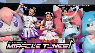 -MTSubs- Idol Warriors Miracle Tunes! 07 -English Subbed-