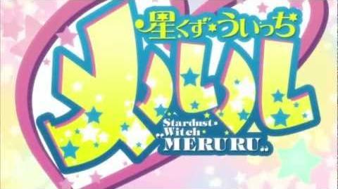 Hoshikuzu Witch Meruru - Opening