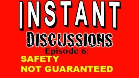 Instant Discussions - Episode 6 - Safety Not Guaranteed