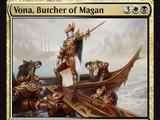 Vona, Butcher of Magan