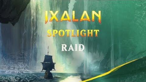 Ixalan Spotlight Raid