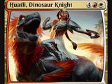 Huatli, Dinosaur Knight