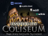 Undercity Coliseum Community Tournament