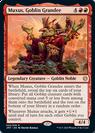 Muxus, Goblin Grandee