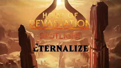Hour of Devastation Spotlight Eternalize