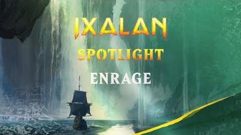 Ixalan Spotlight Enrage