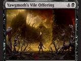 Yawgmoth's Vile Offering