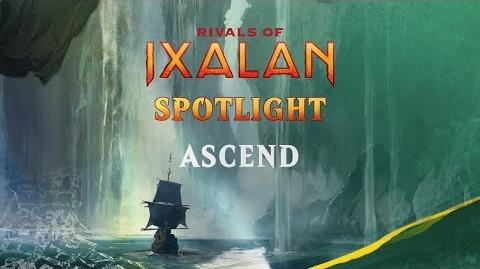 Rivals of Ixalan Spotlight Ascend