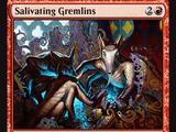 Salivating Gremlins