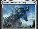 Traxos, Scourge of Kroog