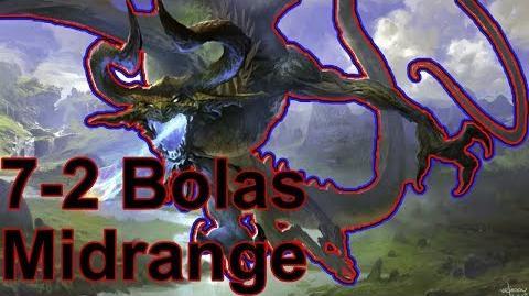 Bolas Midrange Goes 7-2!