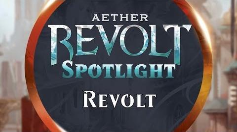 Aether Revolt Spotlight Revolt