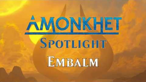 Amonkhet Spotlight Embalm
