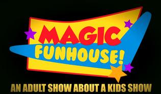 Magic Funhouse (series) | Magic Funhouse Wiki | FANDOM