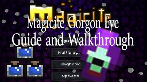 UnlimitedAmmo Magicite Gorgon Eye Guide and Walkthrough