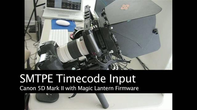 Magic Lantern - SMTPE timecode into the Canon 5D Mark II
