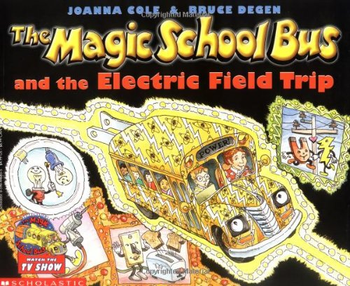 The Magic School Bus And The Electric Field Trip The Magic School