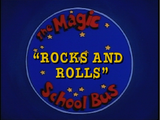 Rocks and Rolls