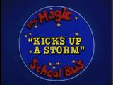 Kicks Up a Storm
