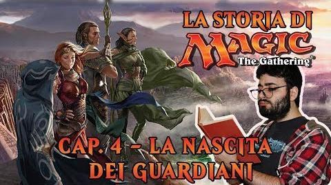 LA STORIA DI MTG (CAP. 4) - LA NASCITA DEI GUARDIANI