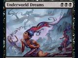 Sogni del Mondo Sotterraneo (Underworld Dreams)
