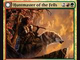 Capocaccia delle Colline - Devastatore delle Colline (Huntmaster of the Fells - Ravager of the Fells)