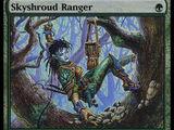 Ranger di Cielsudario (Skyshroud Ranger)