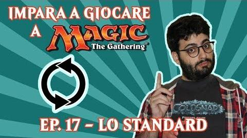 IMPARA A GIOCARE A MAGIC (EP. 17) - IL FORMATO STANDARD