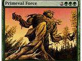 Forza Primordiale (Primeval Force)