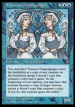 Vesuvan DoppelgangerMTGO