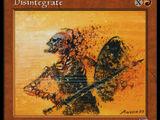 Disintegrazione (Disintegrate)