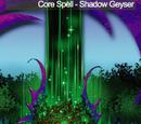 Shadow Geyser