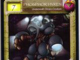 Phosphor Hyren