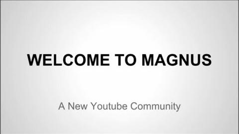 Welcome To Magnus