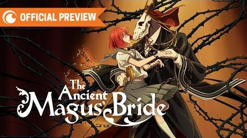 Ancient Magus' Bride - OFFICIAL TRAILER Crunchyroll-0