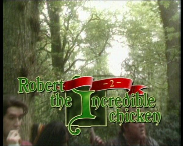 File:Robert The Incredible Chicken Titles.jpg